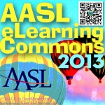 Organizer of the AASL eLearning Commons!